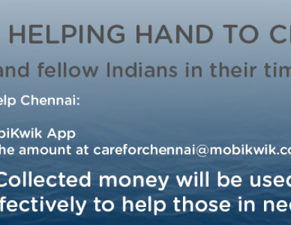Be a Braveheart! Extend Kwik help to Chennai