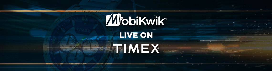 Pay cashless with MobiKwik at Timex retail stores